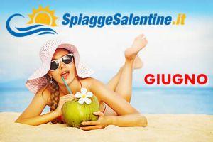 Offerte e Lastminute a Giugno nel Salento - Puglia